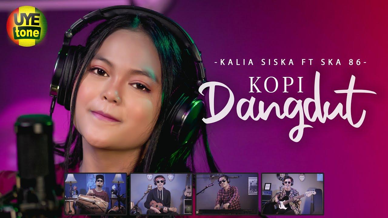 KOPI DANGDUT | DJ KENTRUNG | KALIA SISKA ft SKA 86