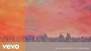 The Chainsmokers - Kills You Slowly (Pilton Remix - Official Audio)