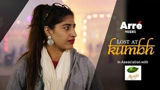 Lost At Kumbh ft Shreya Mehta