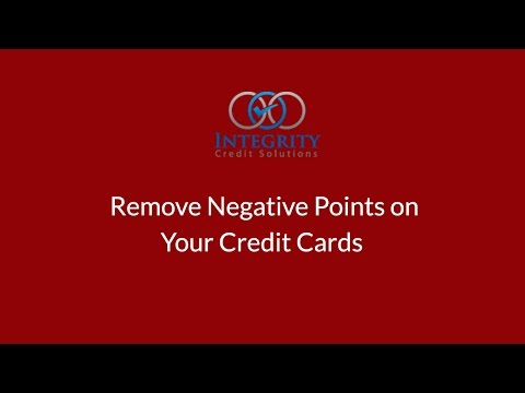 Remove Negative Points on Your Credit Cards - Integrity Credit Solutions