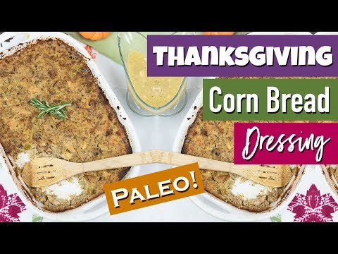 Grain Free Cornbread Dressing with Gravy (Paleo Friendly) | Healthy Holiday Recipes