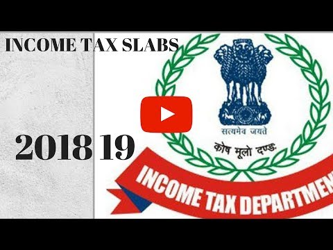 INCOME TAX SLABS FOR  FY 2018 19  | AY 2019 20