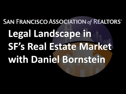 Legal Landscape in San Francisco's Real Estate Market with Daniel Bornstein