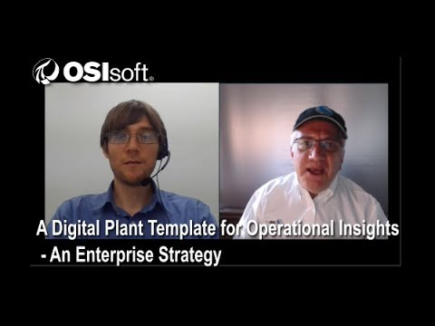 OSIsoft Hands-on Lab: A Digital Plant Template for Operational Insights - An Enterprise Strategy