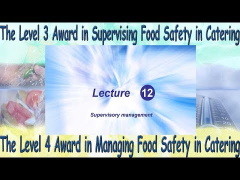 Lecture 12 Level 4 Award in Managing Food Safety in Catering - Manufacturing