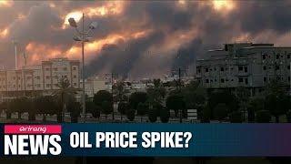 Oil price could rise $10 per barrel after drone attack in Saudi Arabia