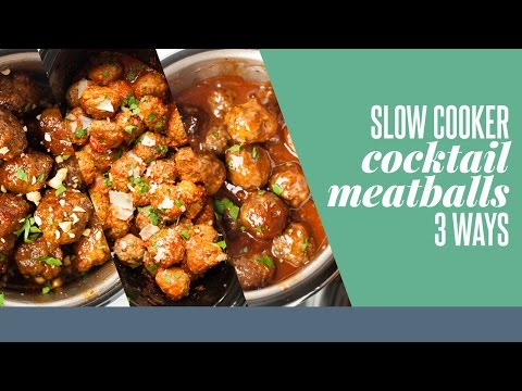 Slow Cooker Cocktail Meatballs 3 Ways
