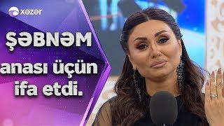 Şəbnəm Tovuzlu Anası Üçün İfa Etdi