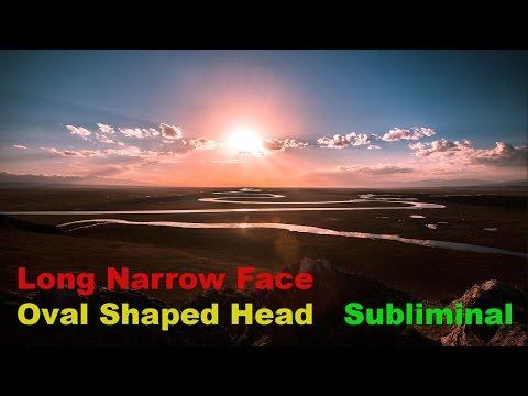 Long Narrow Face With Oval Shaped Head (Subliminal)