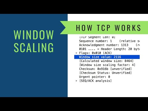 How TCP Works - Window Scaling and Calculated Window Size