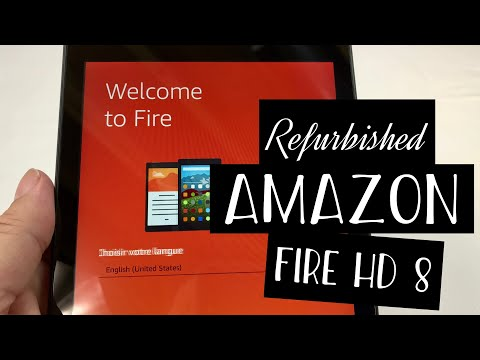 A Refurbished Amazon Fire HD 8 Tablet Unboxing