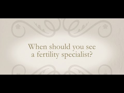 When should you see a fertility specialist