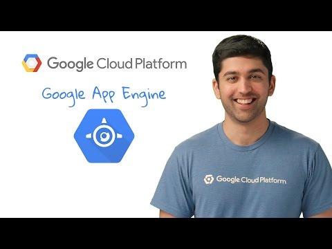 Get to know Google App Engine