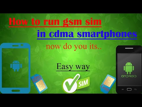 How to use GSM sim in CDMA smartphones