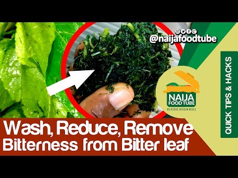 How To Wash, Reduce Or Remove Bitterness From Bitter-leaf (Bitter leaf) | NaijaFoodTube