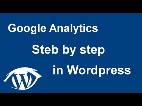 How to install Google Analytics step by step to WordPress NO HTML (2017)