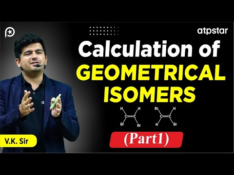 Calculation of Geometrical isomers (Part 1)-JEE|Medical|CBSE|Hindi