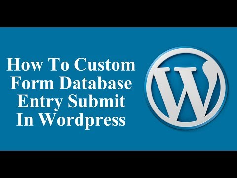 How To Custom Form Database Enter In Wordpress - Wordpress Tutorial