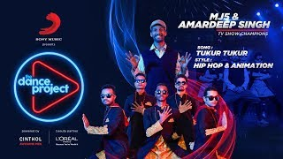 Tukur Tukur - The Dance Project | MJ5 | Amardeep Singh | Hip Hop & Animation