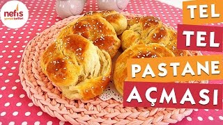 Tel Tel Pastane Açması Tarifi