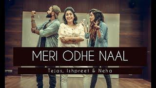 Meri Odhe Naal   Ft. Neha Bhasin   Tejas & Ishpreet   Dancefit Live
