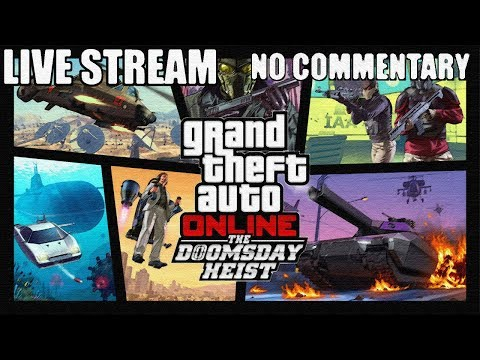 GTA V Online: The Doomsday Heist HD [No Commentary]