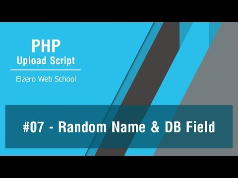 PHP Upload Script In Arabic #07 - Generate Random Names And Make String For DB Field