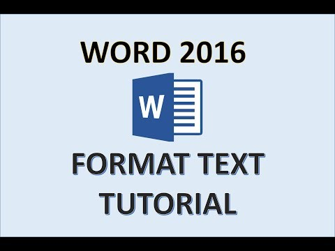 Word 2016 - Format Text - How To Set Formatting for Font and Paragraph Editing in Windows MS Office