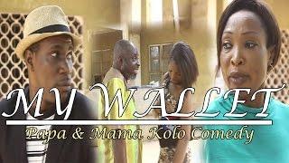 Funny Comedy Videos: Papa & Mama Kolo Episode 3: (My Wallet)