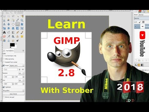 Learn GIMP 2.8 with Strober ( 2018: An In-depth Tutorial )