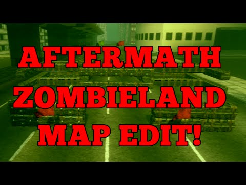 AFTERMATH ZOMBIELAND MAP EDIT! MADE BY GAMER DUO