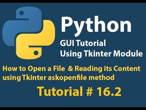 Python GUI: How to open a file and reading its Content using askopenfile method Tutorial 16.2