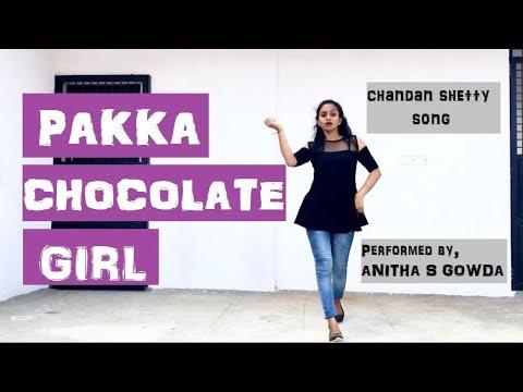 Pakka Chocolate Girl | Chandan Shetty Song| Kannada dance cover | Choreography by Anitha S Gowda