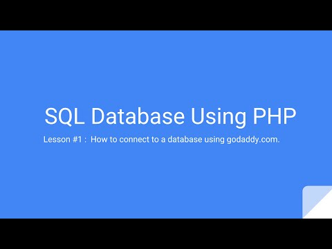 SQL Database Setup using PHP : Lesson #1 Using godaddy.com