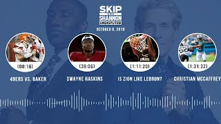 UNDISPUTED Audio Podcast (10.08.19) with Skip Bayless, Shannon Sharpe & Jenny Taft | UNDISPUTED