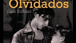 Los olvidados Luis Buñuel, 1950
