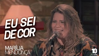Marília Mendonça - Eu Sei De Cor #MariliaMendoncaEuSeiDeCor (Agora é que são elas)