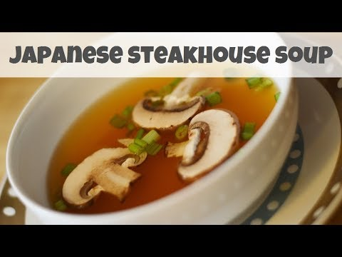 Japanese Steakhouse Style Soup