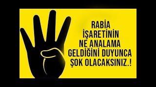 Gerçek Rabia İşaretinin Ne Analama Geldiğini Öğrenince Küçük Dilinizi Yutacaksınız.