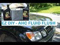 How-To AHC Suspension Fluid Flush Lexus Lx470 / Toyota Land Cruiser UJZ-100
