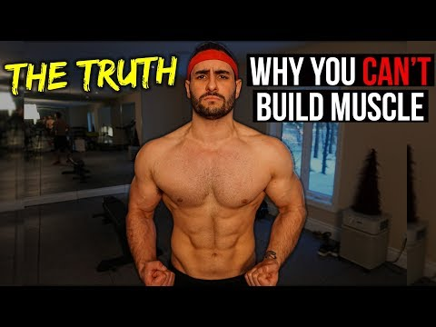 The TRUTH About Why You CAN'T Build Muscle (AVOID THESE MISTAKES!)