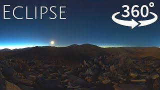 360° 4K Total Solar Eclipse - Atacama Chile 2019