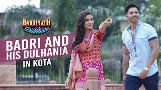 Badri and his Dulhania in Kota | Badrinath Ki Dulhania | Varun Dhawan | Alia Bhatt