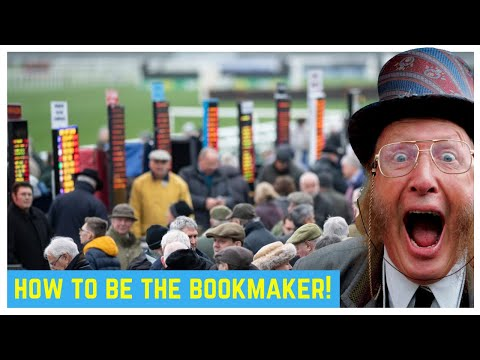 How to be a bookie -  How bookmakers make money!