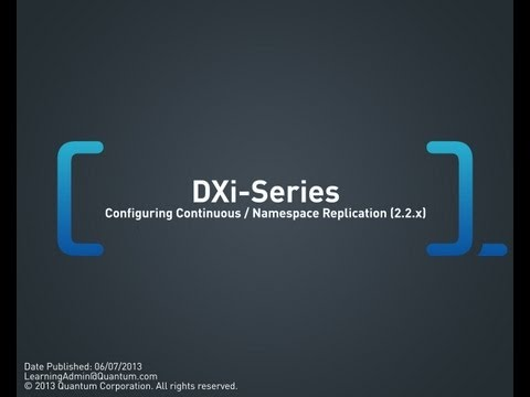 DXi-Series: Configuring Continuous/Namespace Replication (2.2.x)