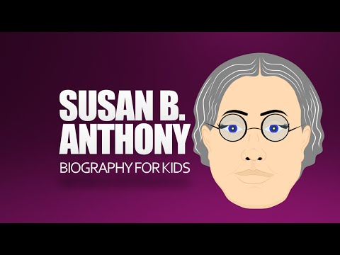 Have Fun with history and learn about Susan B. Anthony. Here's a Susan B. Anthony for Kids Video
