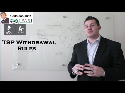 TSP Withdrawal Rules - Thrift Savings Plan Withdrawal Rules Fully Explained