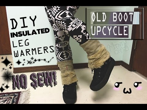 (NO SEW) DIY INSULATED LEG WARMERS/OLD BOOT UPCYCLE