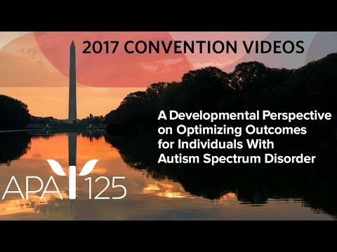A Developmental Perspective on Optimizing Outcomes for Individuals With Autism Spectrum Disorder