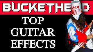 What Effects Does Buckethead use -  Buckethead Equipment